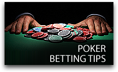 Poker Betting Tips